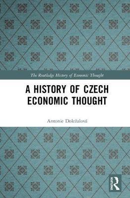 A History of Czech Economic Thought by Antonie Dolezalova image