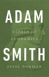 Adam Smith by Jesse Norman