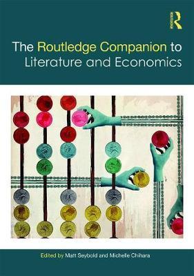 The Routledge Companion to Literature and Economics image