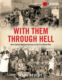 With Them Through Hell by Anna Rogers