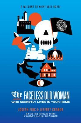 The Faceless Old Woman Who Secretly Lives in Your Home by Joseph Fink image