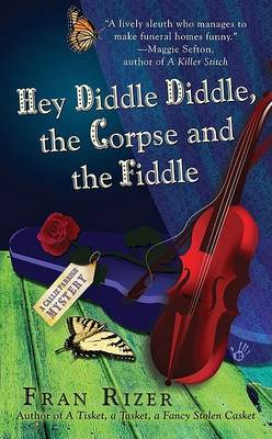 Hey Diddle Diddle, the Corpse and the Fiddle by Fran Rizer image