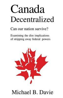 Canada Decentralized by Michael B Davie image