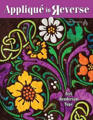 Applique in Reverse by Teri Henderson Tope