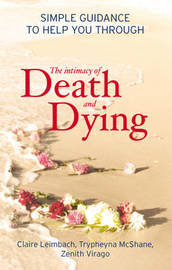 The Intimacy of Death and Dying by Claire Leimbach image