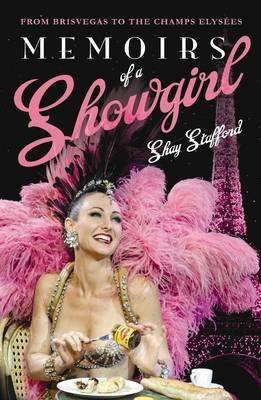 Memoirs of a Showgirl by Shay Stafford