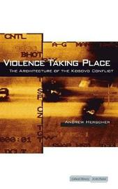 Violence Taking Place by Andrew Herscher image