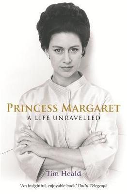 Princess Margaret by Tim Heald