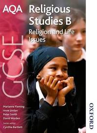 AQA GCSE Religious Studies B - Religion and Life Issues by Anne Jordan image