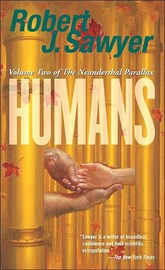 Humans: v. 2 by Robert J Sawyer image