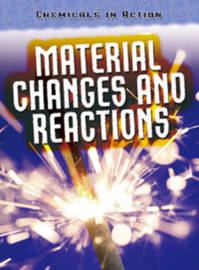 Material Changes and Reactions by Chris Oxlade image