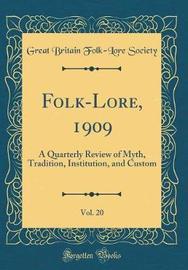 Folk-Lore, 1909, Vol. 20 by Great Britain Folk Society image
