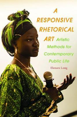 A Responsive Rhetorical Art by Elenore Long image