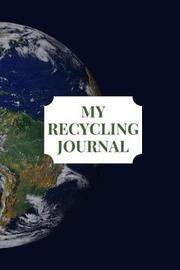 My Recycling Journal by Wise Earth Journals