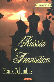 Russia in Transition, Volume 1 by Frank Columbus image