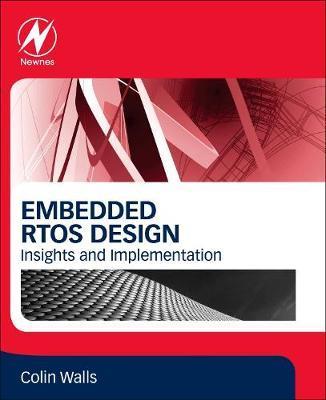 Embedded RTOS Design by Colin Walls