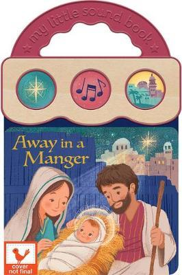 Away in a Manger by Holly Berry-Byrd
