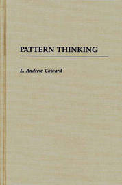 Pattern Thinking by L.Andrew Coward