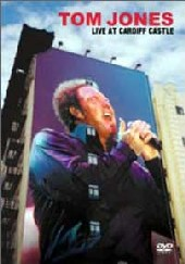 Tom Jones - Live At Cardiff Castle on DVD