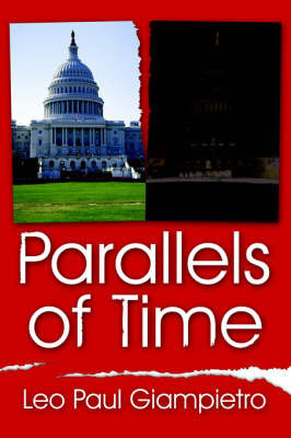 Parallels of Time by Leo Paul Giampietro