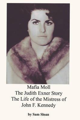 Mafia Moll by Sam Sloan