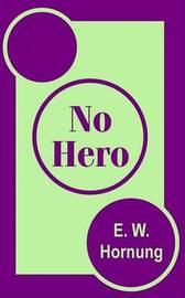 No Hero by E.W. Hornung image