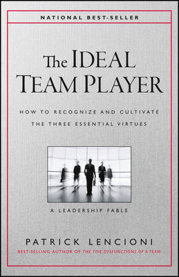 The Ideal Team Player by Patrick M Lencioni image
