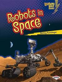 Robots in Space by Nancy Furstinger