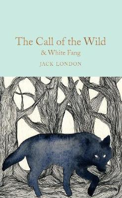 The Call of the Wild & White Fang by Jack London image