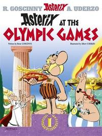 Asterix at the Olympic Games: Bk 12 by Rene Goscinny