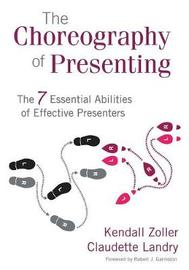 The Choreography of Presenting by Kendall V. Zoller image