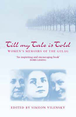 Till My Tale Is Told by Simeon Vilensky