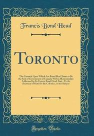 Toronto by Francis Bond Head