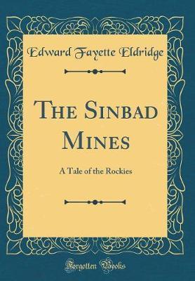 The Sinbad Mines by Edward Fayette Eldridge image