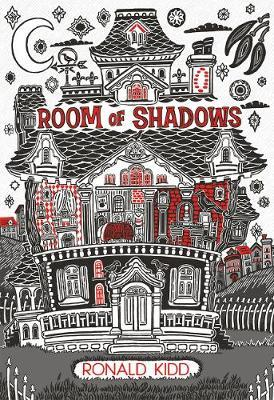 Room of Shadows by Ronald Kidd