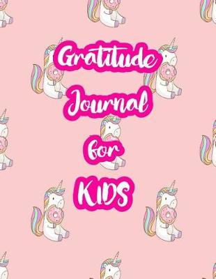Gratitude Journal for Kids by Regan Kaufman