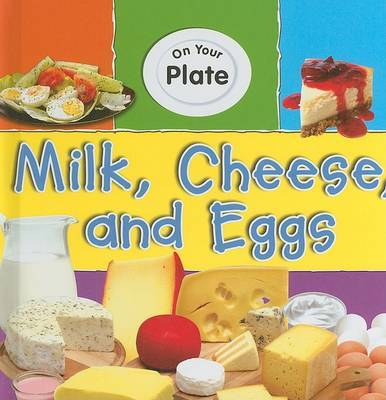 Milk, Cheese, and Eggs by Honor Head image