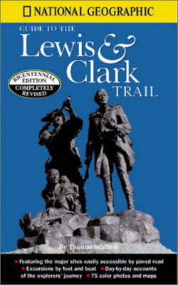 Lewis and Clark: Voyage of Discovery: Guide Book by Thomas Schmidt