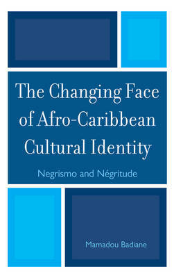 The Changing Face of Afro-Caribbean Cultural Identity by Mamadou Badiane