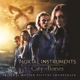 The Mortal Instruments: City of Bones (Original Motion Picture Soundtrack) by Various