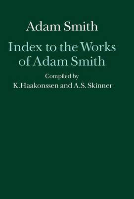 Index to the Works of Adam Smith by Andrew Stewart Skinner image
