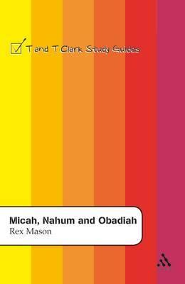 Micah,Nahum and Obadiah by Rex Mason