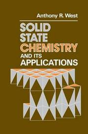 Solid State Chemistry and Its Applications by Anthony R. West image