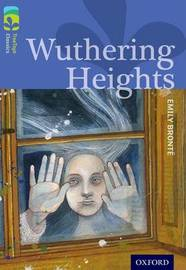 Oxford Reading Tree TreeTops Classics: Level 17: Wuthering Heights by Emily Bronte