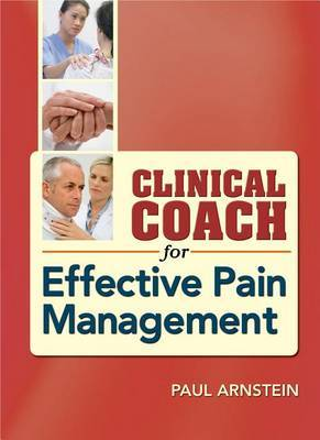 Clinical Coach for Effective Pain Management by Paul Arnstein