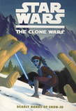 Star Wars: The Clone Wars: Deadly Hands of Shon-Ju by Jeremy Barlow