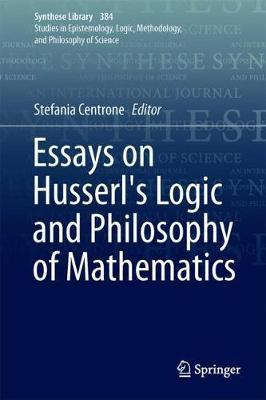 Essays on Husserl's Logic and Philosophy of Mathematics image