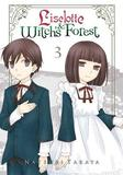 Liselotte & Witch's Forest, Vol. 3 by Natsuki Takaya