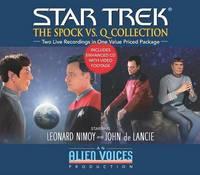 The Spock vs.Q by Alien Voices, Inc.