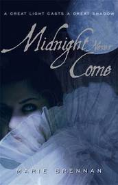 Midnight Never Come by Marie Brennan image